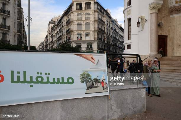 Posters for local elections in Algiers center Algeria November 22 2017 Voting for local elections is scheduled for November 23 2017
