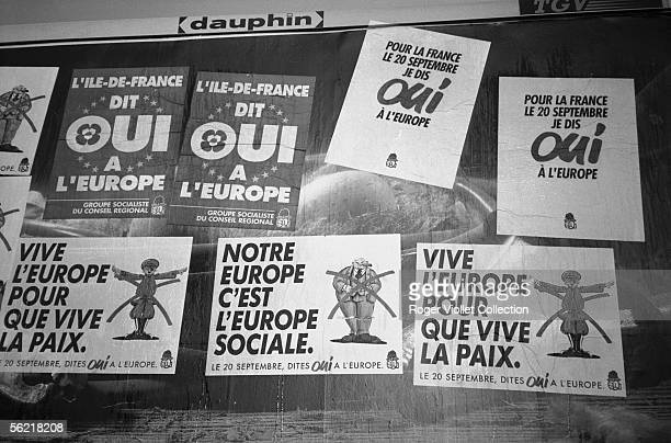 Posters of the Socialist parti for the referendum of the ratification of the treaty of Maastricht September 20 1992