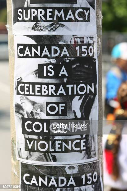 Posters protesting Canada Day and the 150th anniversary of confederation as part of a national day of action called UNsettling Canada 150 which was...