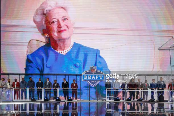 Potential draft picks are introduced and pay tribute to former First Lady Barbara Bush prior to the first round of the NFL Draft on April 26, 2018 at...