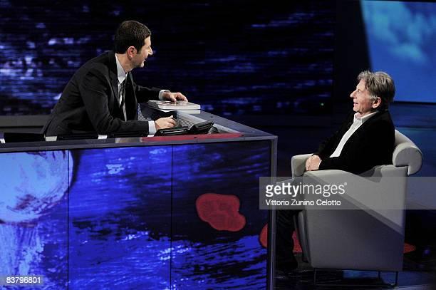 Presenter Fabio Fazio and Director Roman Polanski attend Che Tempo Che Fa TV Show held at RAI Studios on November 23 2008 in MIlan Italy