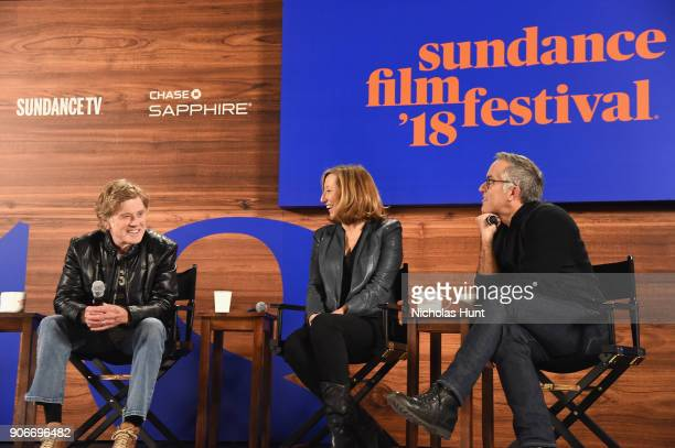 President and Founder of Sundance Institute Robert Redford Executive Director of Sundance Institute Keri Putnam and Sundance Film Festival Director...