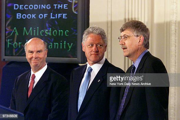 President Bill Clinton is joined by Craig Venter president of the Celera Genomics Corporation and Francis Collins chairman of the Human Genome...