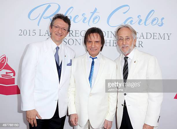 President CEO of the Latin Academy of Recording Arts Sciences Gabriel Abaroa Jr honoree Roberto Carlos and President of the National Academy of...