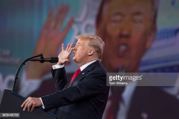 President Donald Trump addresses the Conservative Political Action Conference at the Gaylord National Resort in Oxon Hill Md on February 23 2018
