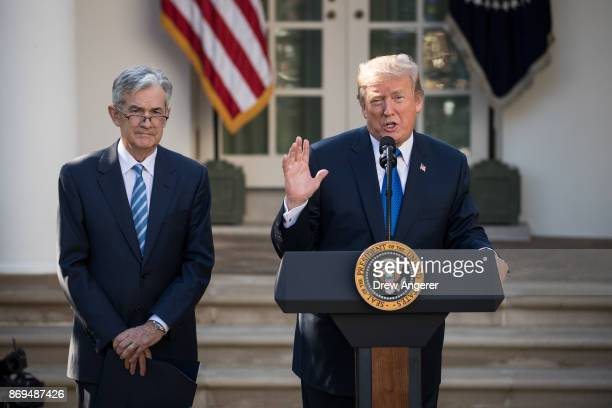 S President Donald Trump speaks as he announces his nominee for the chairman of the Federal Reserve Jerome Powell during a press event in the Rose...