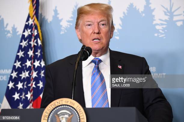 US President Donald Trump speaks to reporters during a press conference at the G7 Summit on June 9 in La Malbaie Quebec Canada