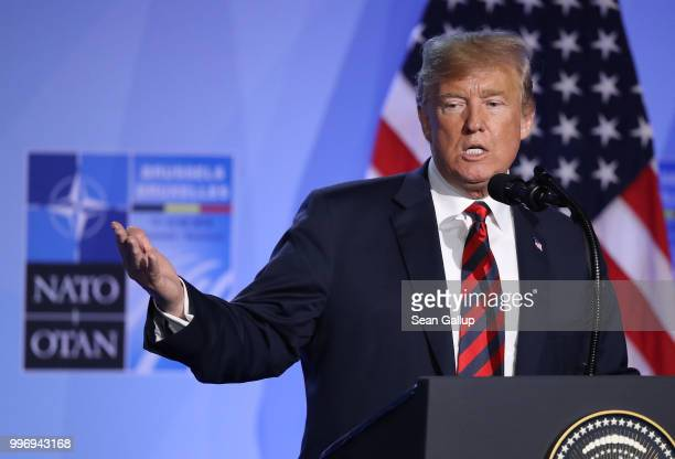 S President Donald Trump speaks to the media at a press conference on the second day of the 2018 NATO Summit on July 12 2018 in Brussels Belgium...