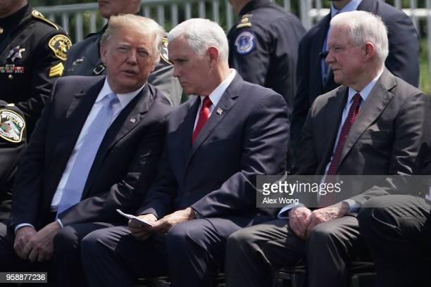 US President Donald Trump Vice President Mike Pence and Attorney General Jeff Sessions attend the 37th Annual National Peace Officers' Memorial...