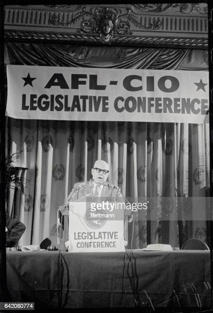 AFLCIO President George Meany addresses a conference of about 800 union delegates to discuss labor's legislative goals for the year Meany called on...