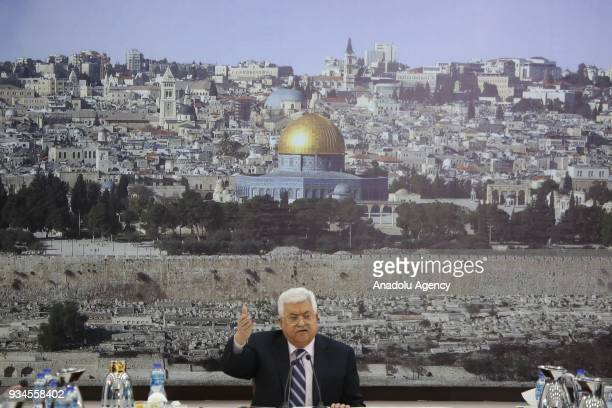 President of Palestine Mahmoud Abbas makes a speech during the opening of a meeting in Ramallah West Bank on March 19 2018