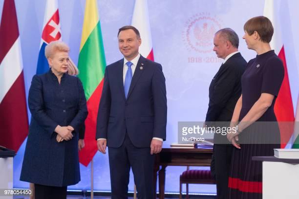 President of Slovakia Andrej Kiska President of Lithuania Dalia Grybauskaite Polish President Andrzej Duda and President of Estonia Kersti Kaljulaid...