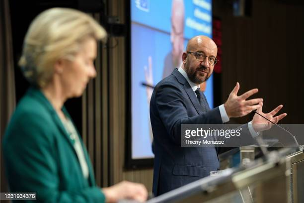 President of the European Commission Ursula von der Leyen and the President of the European Council Charles Michel are talking to media at the end of...