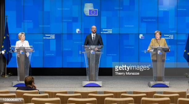President of the European Commission Ursula von der Leyen , the President of the European Council Charles Michel and the German Chancellor Angela...