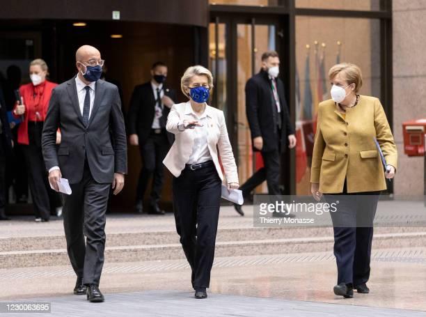 President of the European Council Charles Michel , the President of the European Commission Ursula von der Leyen and the German Chancellor Angela...
