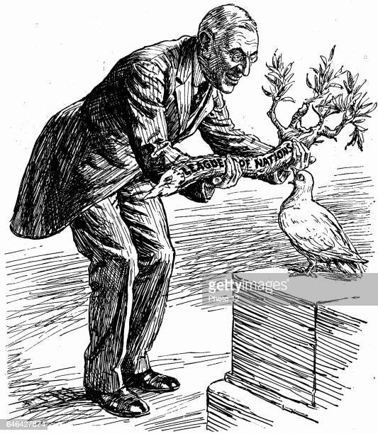 US President Wilson giving the Dove of Peace an olive branch labelled 'League of Nations' The Dove says 'Of course I want to please everybody but...
