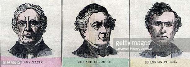 Presidents Zachary Taylor Millard Fillmore and Franklin Pierce