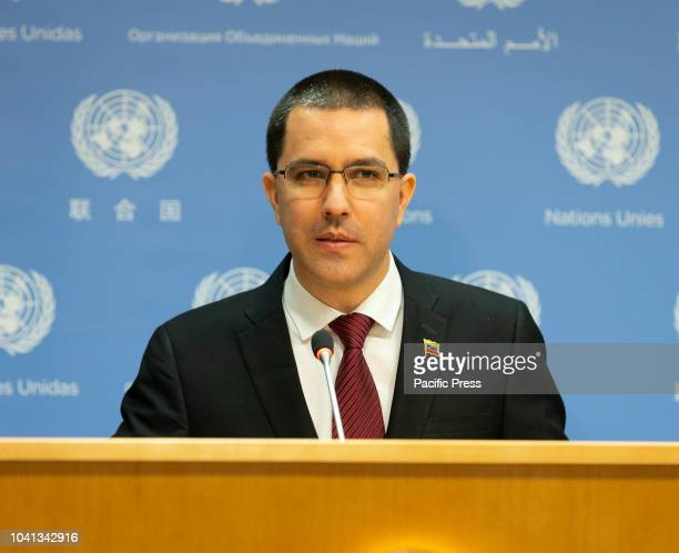 Press briefing by Jorge Arreaza Minister for Foreign Affairs of the Bolivarian Republic of Venezuela at United Nations Headquarters