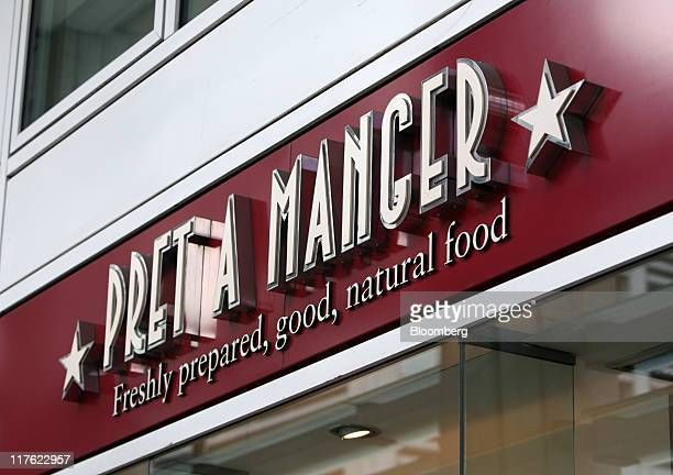 A Pret A Manger sign sits above the company's restaurant in London UK on Wednesday June 29 2011 Pret A Manger a closely held UK sandwich retailer...