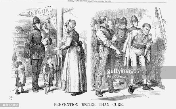 'Prevention Better Than Cure' 1869 The message implicit in this cartoon is that more bobbies on the beat will prevent crime and disastera better way...