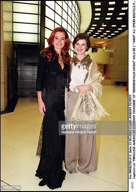 Princess Amedee De Clermont Tonnerre and Deborah Naja Murat Arop gala at the Bastille opera in Paris