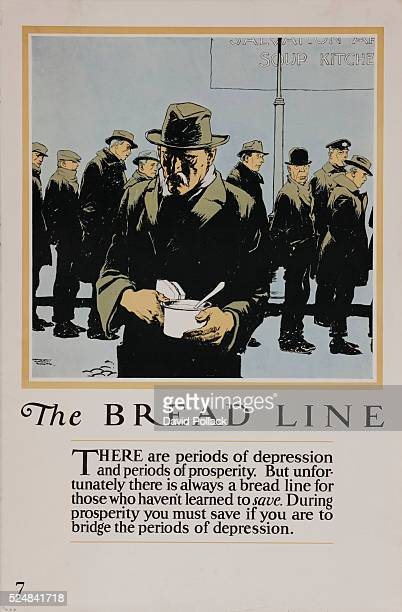Printed by National Service Bureau The Bread LineThere are periods of depression and periods of prosperity But unfortunately there is always a bread...