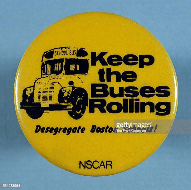 Probussing button in support of desegregating Boston schools Sponsored by National Student Coalition Against Racism leaders organized a May 17 1975...