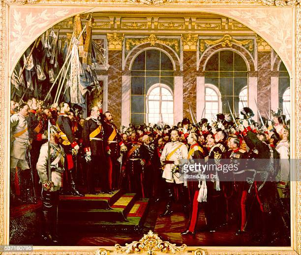 Proclamation of the German Empire in Versailles 18011871 William I Fruedrucg III Otto von Bismarck and Helmuth Earl of Moltke Painting of Anton von...