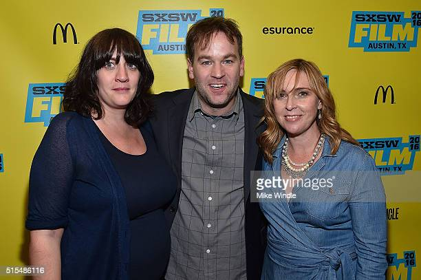 Producer Amanda Marshall director Mike Birbiglia and producer Miranda Bailey attend the screening of Don't Think Twice during the 2016 SXSW Music...