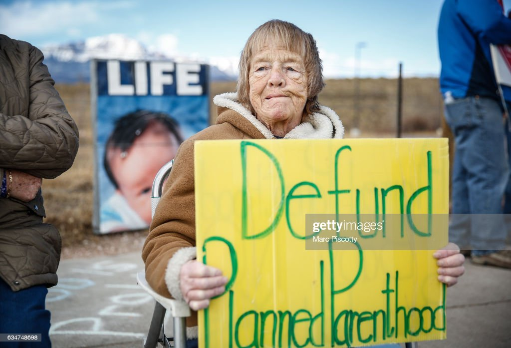 Pro-Life protestor Rose Ann Schienle of Colorado Springs, Colorado holds a sign while demonstrating outside of the Colorado Springs Westside Health Center February 11, 2017 in Colorado Springs, Colorado. The protest is part of nationwide demonstrations that were held at Planned Parenthood locations in more than 200 cities in an attempt to raise support for restricting women's ability to have abortions in the United States.