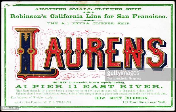 A promotional card for the cllipper ship Laurens sailing for San Francisco and the California gold fields was printed on coated stock by Nesbit...