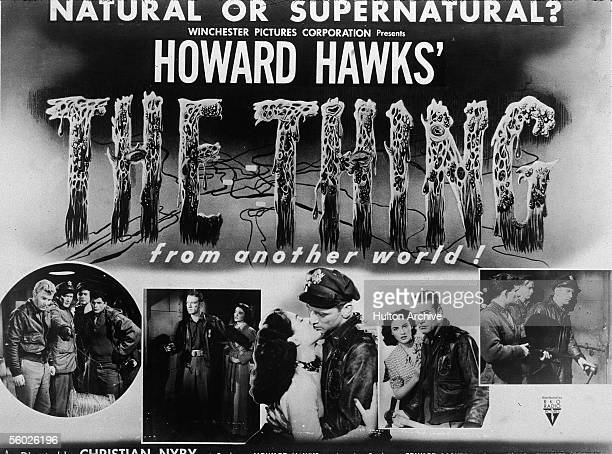 A promotional poster for the Howard Hawksproduced horror film 'The Thing ' featuring the 'Natural or supernatural' tagline and scenes from the movie...