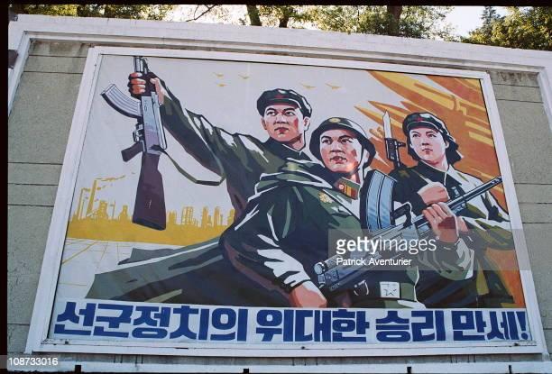 Propaganda poster in Pyongyang August 10in Pyongyang North Korea