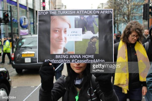 Proteser calls to end the Turksih attack on Afrin and bring Anna Campbell's remains home in London on March 31 2018
