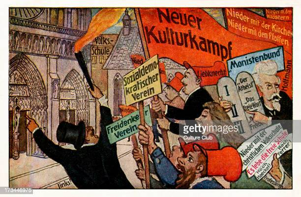 Protest against clerical influence over education and culture Pictured Karl Liebnknecht His sign reads 'Neuer Kulturkampf'
