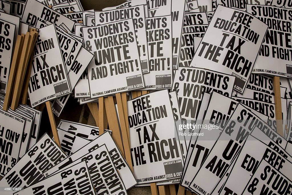 Protest placards are placed outside the University of London ahead of a protest against student fees on November 19, 2014 in London, England. Thousands of students from universities across the country are expected to travel to the capial today to take part in a national demonstration calling for free education.
