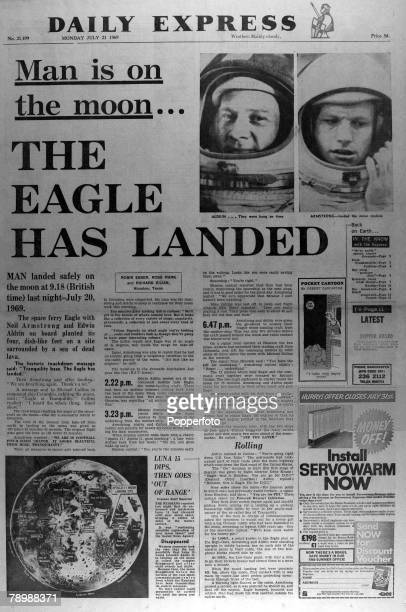 Publishing, Historic Newspaper Headlines, 21st July 1969, The Daily Express front page bringing the news of the successful Apollo 11 mission to the...