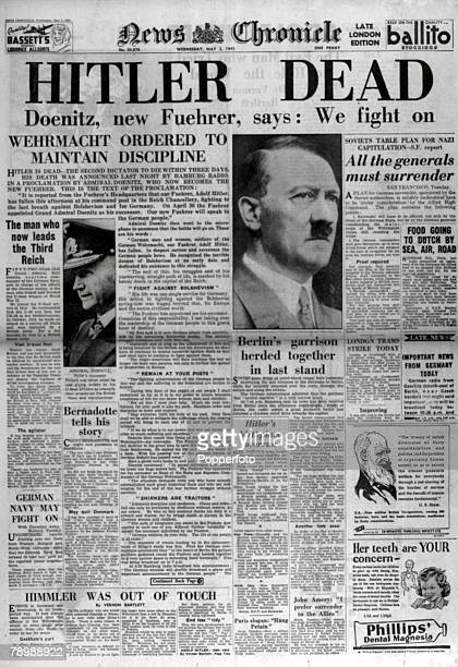 Publishing Historic Newspaper Headlines 2nd May 1945 The front page headline on the News Chronicletelling of the death of Adolf Hitler the German...