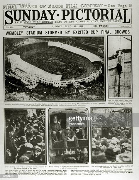 Publishing Historic Newspaper Headlines pic 29th April 1923 The front page of the Sunday Pictorial showing scenes at the 1923 FA Cup Final the first...