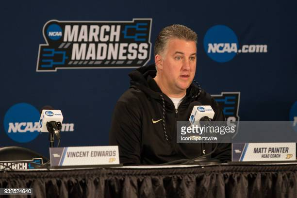 Purdue head coach Matt Painter speaks to the media during a press conference during the practice day before the first round of the 2018 NCAA...