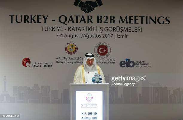 Qatari Minister of Economy and Commerce Sheikh Ahmed Bin Jassim alThani makes an inauguration speech with the attendance of Turkish Economy Minister...