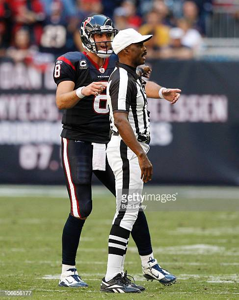 Quarterback Matt Schaub of the Houston Texans argues with referee Mke Carey after he as called for intentional grounding on the play against the San...