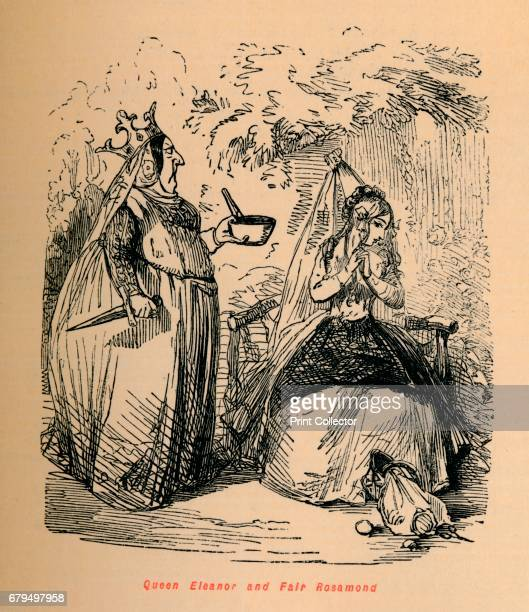 Queen Eleanor and Fair Rosamond' c1860 Queen Eleanor and Fair Rosamund is an English folktale that depicts the encounter of Eleanor of Aquitaine wife...