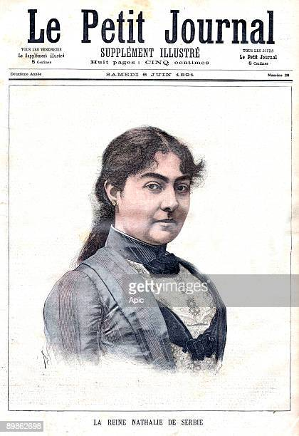 queen Nathalia of Serbia at the time when her son emperor Alexander 1st signed her expulsion order frontpage of newspaper Petit Journal june 06 1891