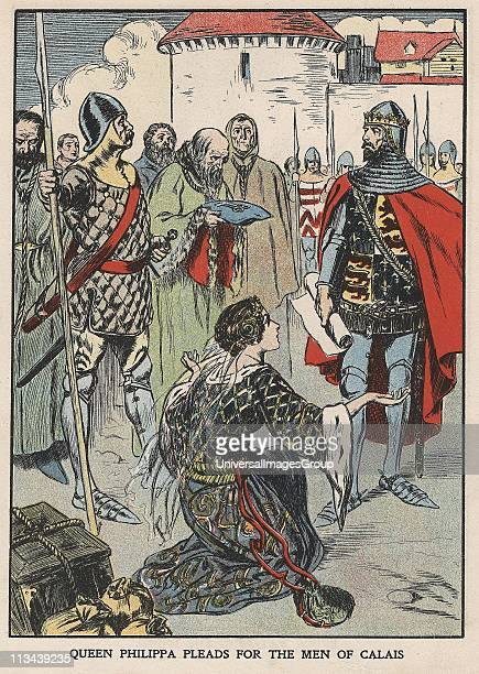 Queen Philippa pleading with her husband Edward III of England for the lives of Burghers of Calais after siege of the city 1346 Incident in Hundred...