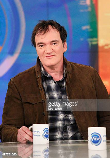 THE VIEW Quentin Tarantino is the guest on 'THE VIEW' 11/18/15 airing on the ABC Television Network