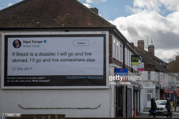 Quote from former UKIP party leader Nigel Farage on a billboard on March 11, 2019 in London, United Kingdom. The billboard campaign has been...