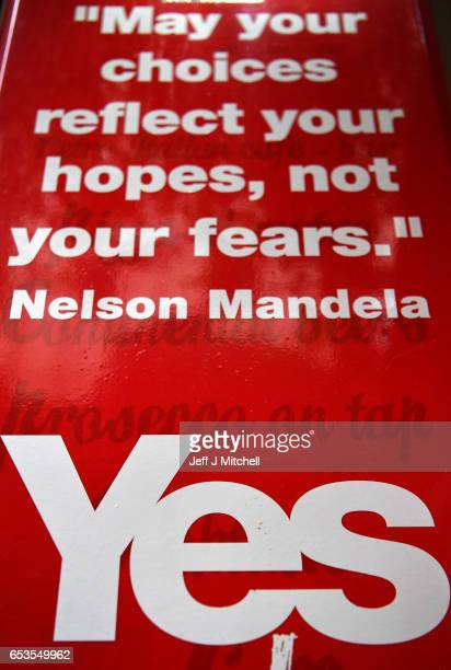 A quote from Nelson Mandela on the sign of the Yes Bar on March 15 2017 in Glasgow ScotlandScotlandÕs First Minister Nicola Sturgeon has confirmed...
