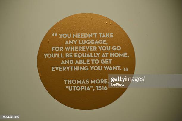 A quote from the book 'Utopia' by Sir Thomas More adorns the wall at the first London Design Biennale London Design Biennale 2016 on September 6 2016...