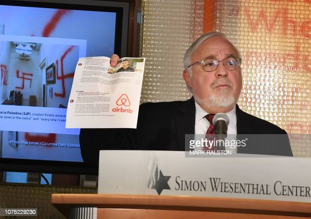 Rabbi Abraham Cooper of the Simon Wiesenthal Center adds Airbnb to its list, during its annual ranking of the 10 worst anti-Semitic incidents of...